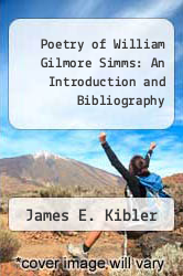 Cover of Poetry of William Gilmore Simms : An Introduction and Bibliography EDITIONDESC (ISBN 978-0871522764)