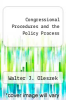 cover of Congressional Procedures and the Policy Process (4th edition)