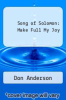 cover of Song of Solomon: Make Full My Joy (1st edition)