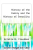 cover of History of the Family and the History of Sexuality