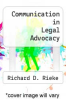 cover of Communication in Legal Advocacy