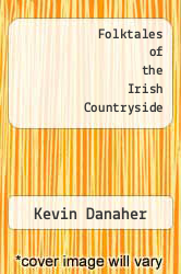 Cover of Folktales of the Irish Countryside EDITIONDESC (ISBN 978-0872502420)