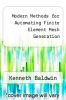 cover of Modern Methods for Automating Finite Element Mesh Generation