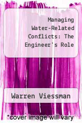 Managing Water-Related Conflicts: The Engineer
