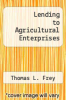 cover of Lending to Agricultural Enterprises