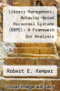cover of Library Management: Behavior-Based Personnel Systems (BBPS): A Framework for Analysis