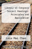 cover of Library of Congress Subject Headings: Principles and Application (2nd edition)