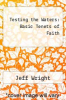 cover of Testing the Waters: Basic Tenets of Faith