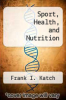cover of Sport, Health, and Nutrition
