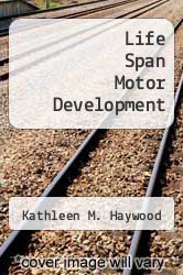 Cover of Life Span Motor Development EDITIONDESC (ISBN 978-0873220545)