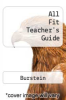 cover of All Fit Teacher`s Guide