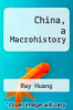 cover of China, a Macrohistory