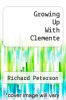 cover of Growing up with Clemente