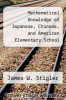 cover of Mathematical Knowledge of Japanese, Chinese, and American Elementary School Children