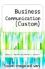 cover of Business Communication (Custom)