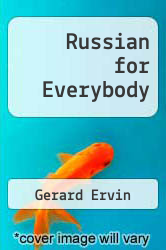 Cover of Russian for Everybody EDITIONDESC (ISBN 978-0874150933)