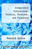 cover of Independent Scholarship: Promise, Problems, and Prospects