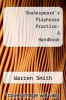 cover of Shakespeare`s Playhouse Practice: A Handbook