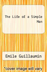 Cover of The Life of a Simple Man EDITIONDESC (ISBN 978-0874512472)