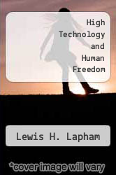Cover of High Technology and Human Freedom EDITIONDESC (ISBN 978-0874745993)