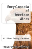 cover of Encyclopedia of American Wines
