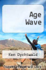 cover of Age Wave: The Challenges and Opportunities of an Aging America