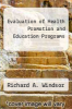 cover of Evaluation of Health Promotion and Education Programs (2nd edition)