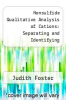 cover of Nonsulfide Qualitative Analysis of Cations: Separating and Identifying Representative Cations from Groups A-E