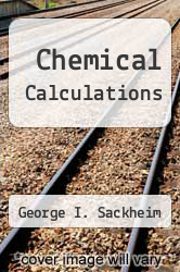 Cover of Chemical Calculations  (ISBN 978-0875632797)