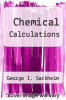 cover of Chemical Calculations (15th edition)