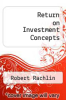 cover of Return on Investment Concepts