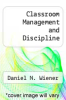 cover of Classroom Management and Discipline