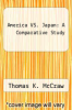 cover of America VS. Japan: A Comparative Study