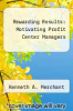 cover of Rewarding Results: Motivating Profit Center Managers