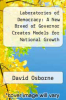 cover of Laboratories of Democracy : A New Breed of Governor Creates Models for National Growth