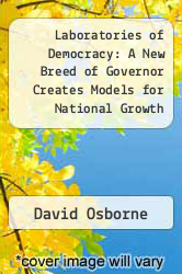 Cover of Laboratories of Democracy : A New Breed of Governor Creates Models for National Growth REV 90 (ISBN 978-0875842332)