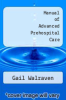 cover of Manual of Advanced Prehospital Care