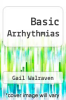 cover of Basic Arrhythmias