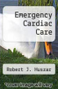 cover of Emergency Cardiac Care (2nd edition)
