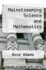 cover of Mainstreaming Science and Mathematics