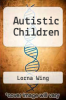 cover of Autistic Children