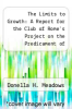 cover of The Limits to Growth: A Report for the Club of Rome`s Project on the Predicament of Mankind (2nd edition)