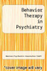 cover of Behavior Therapy in Psychiatry