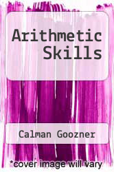 Arithmetic Skills by Calman Goozner - ISBN 9780877202370
