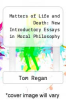 cover of Matters of Life and Death: New Introductory Essays in Moral Philosophy