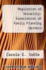 cover of Regulation of Sexuality: Experiences of Family Planning Workers