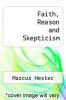 cover of Faith, Reason and Skepticism