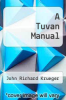 cover of A Tuvan Manual