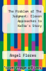 cover of The Problem of The Judgment: Eleven Approaches to Kafka`s Story