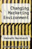 cover of Changing Marketing Environment